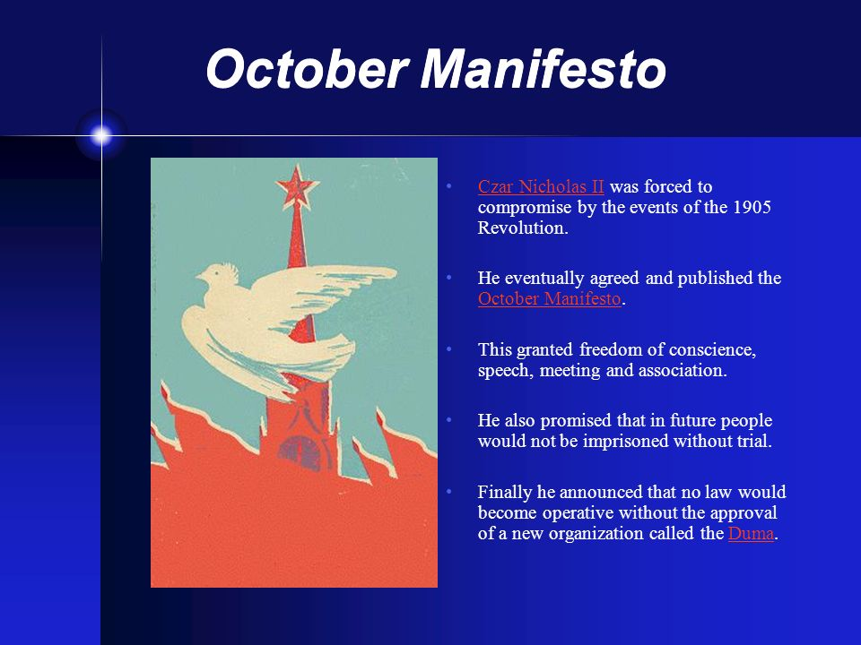 October Manifesto Czar Nicholas II was forced to compromise by the events of the 1905 Revolution.
