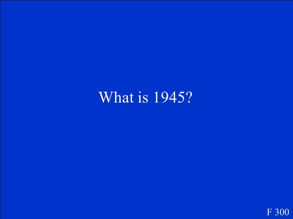 What is 1945 F 300