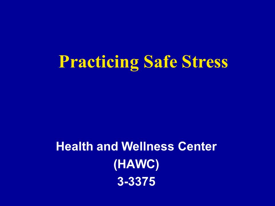 Practicing Safe Stress