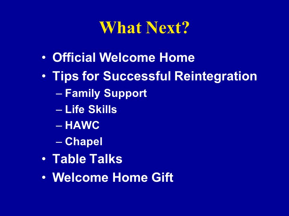 What Next Official Welcome Home Tips for Successful Reintegration