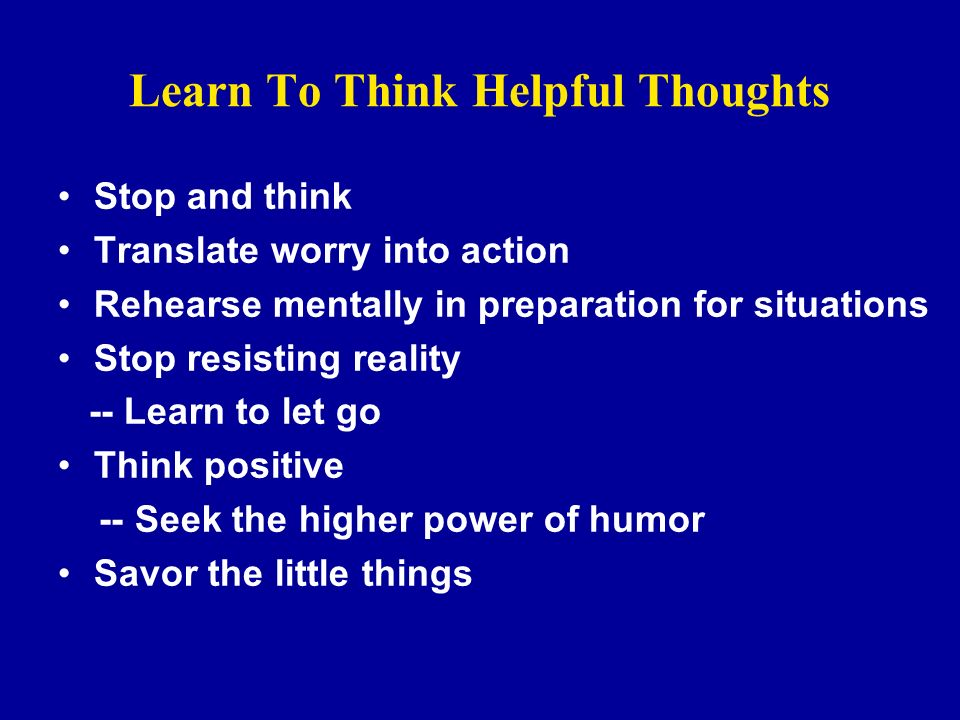 Learn To Think Helpful Thoughts