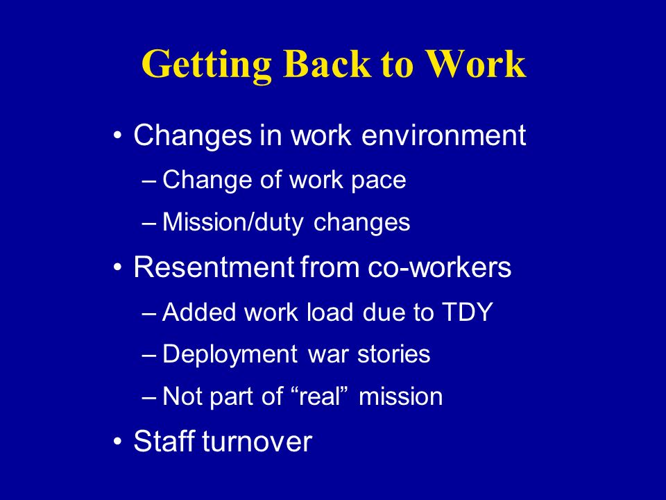 Getting Back to Work Changes in work environment