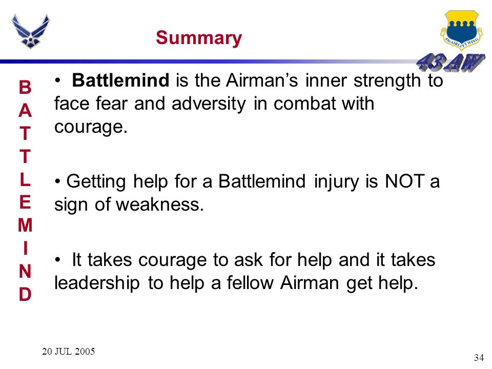 Getting help for a Battlemind injury is NOT a sign of weakness.