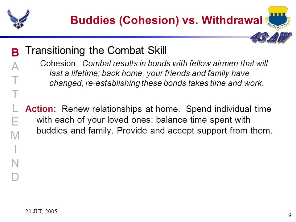 Buddies (Cohesion) vs. Withdrawal
