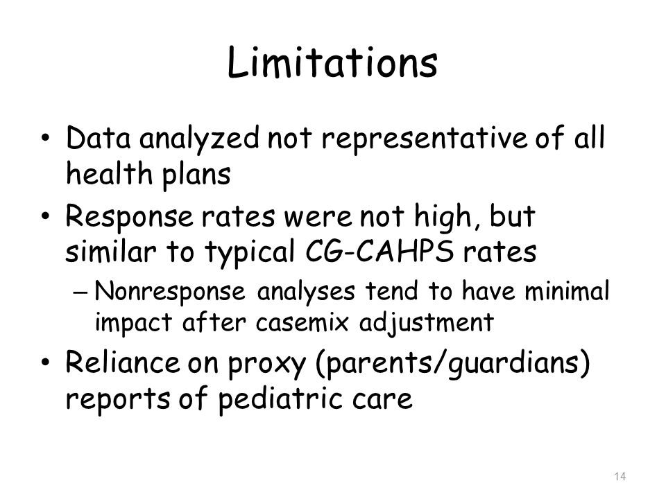 Limitations Data analyzed not representative of all health plans