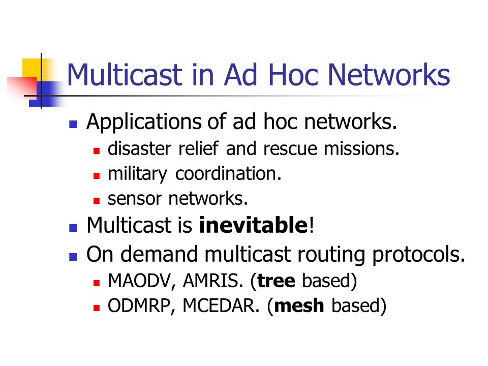 Multicast in Ad Hoc Networks