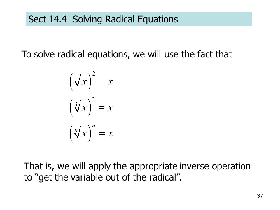 Sect 14.4 Solving Radical Equations