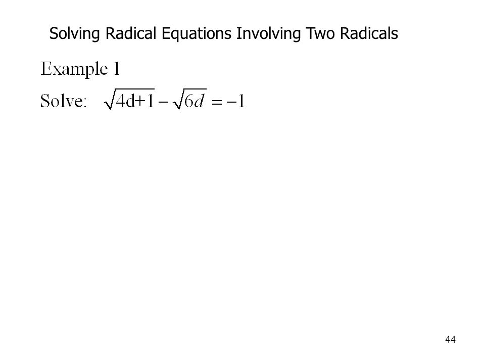 Solving Radical Equations Involving Two Radicals