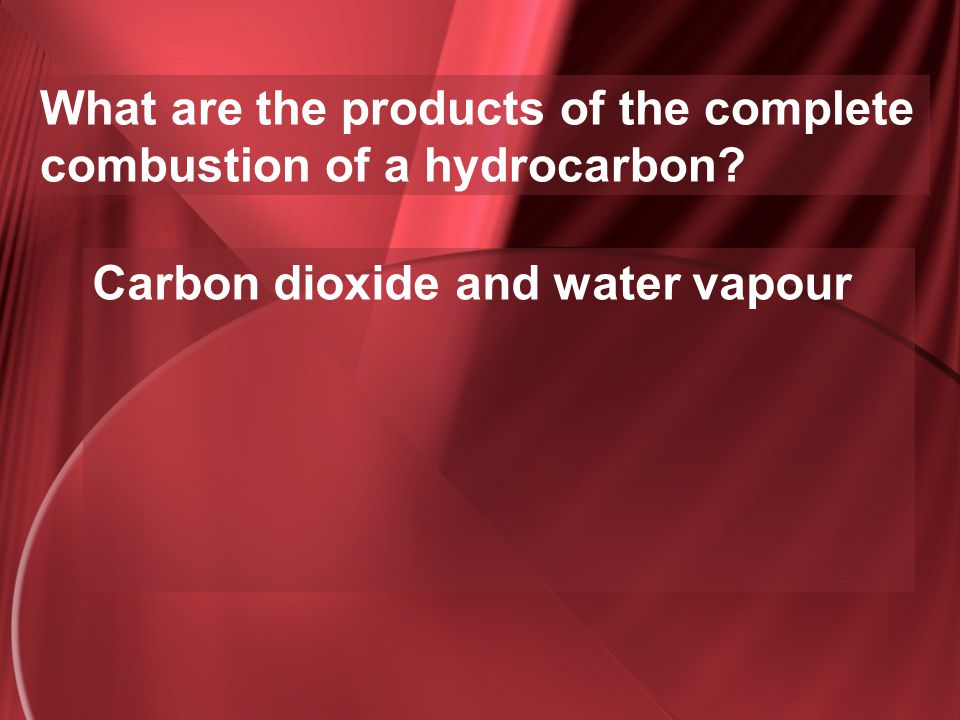 What are the products of the complete combustion of a hydrocarbon