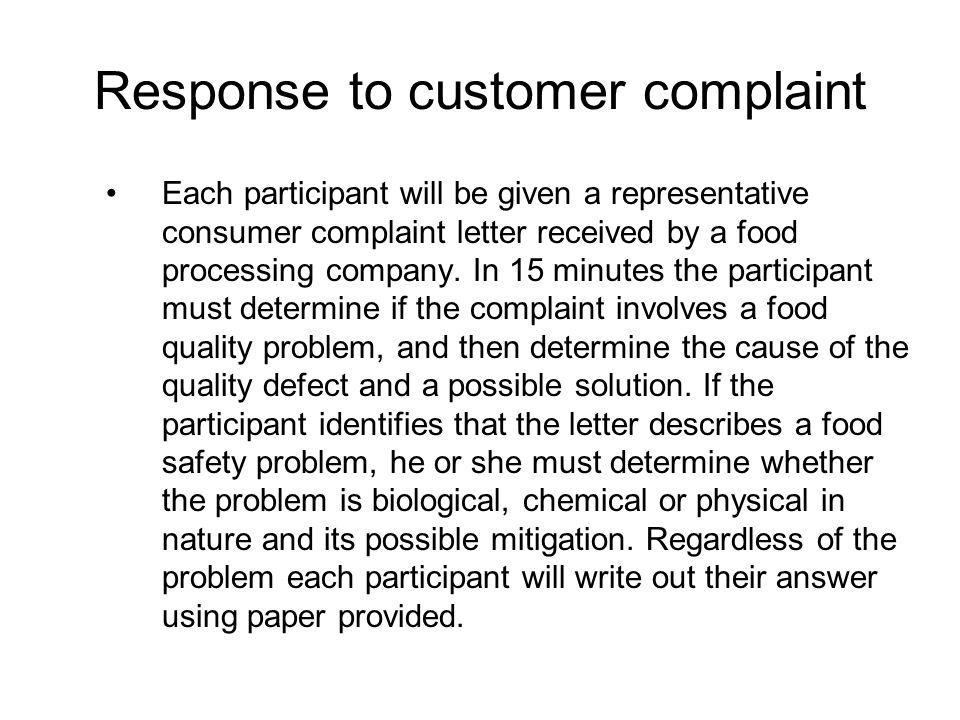 Response to customer complaint