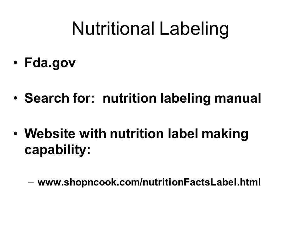 Nutritional Labeling Fda.gov Search for: nutrition labeling manual