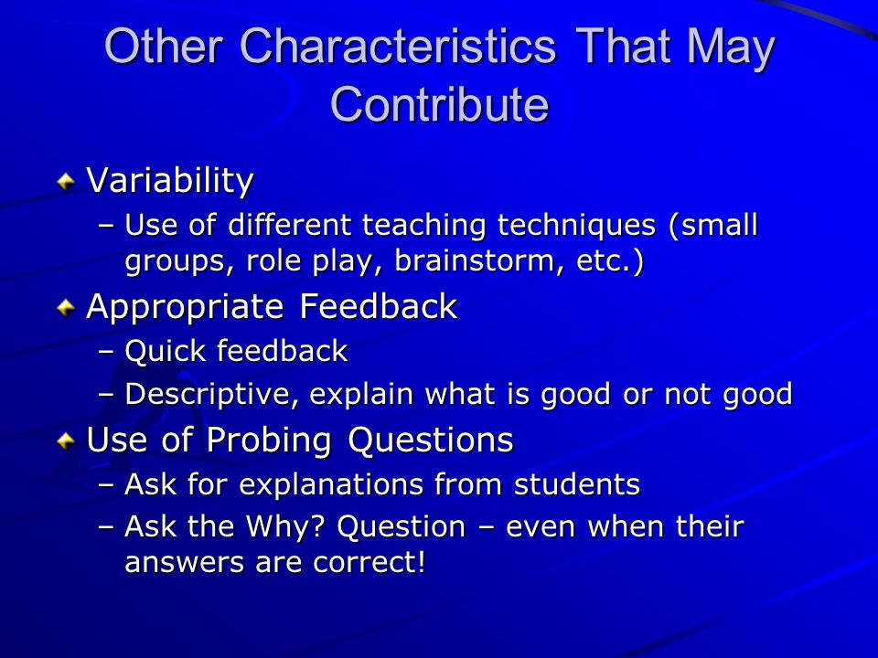 Other Characteristics That May Contribute