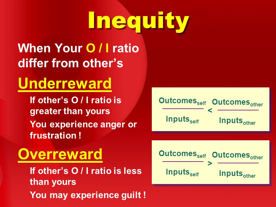 Inequity When Your O / I ratio differ from other's Underreward