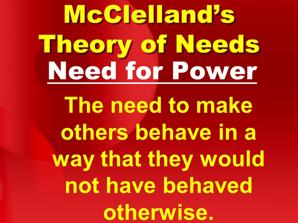 McClelland's Theory of Needs
