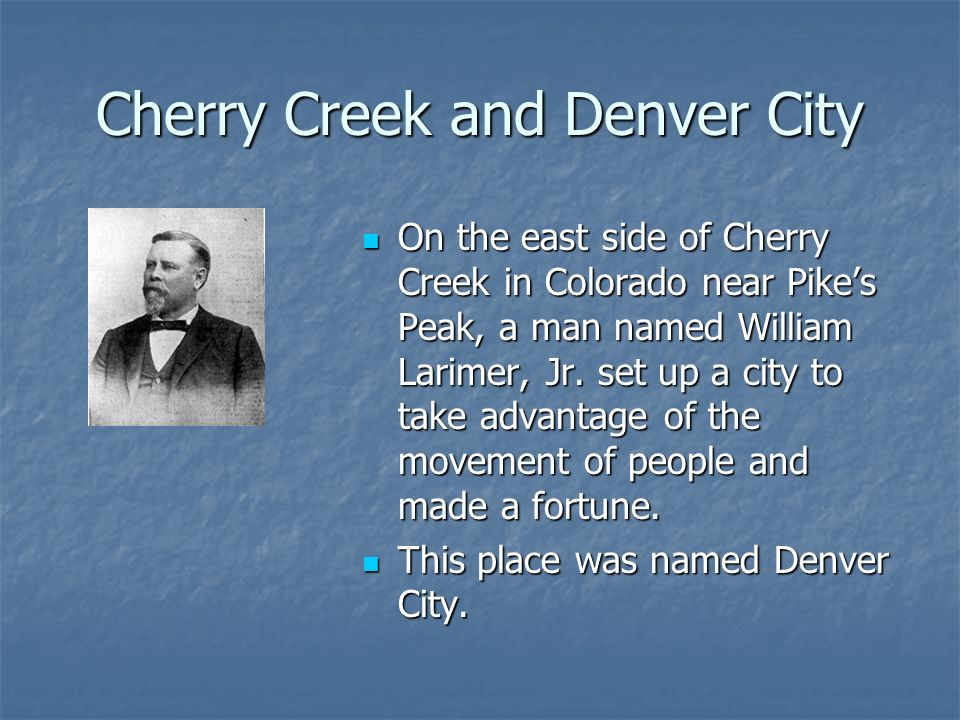 Cherry Creek and Denver City
