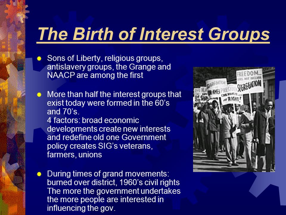 The Birth of Interest Groups