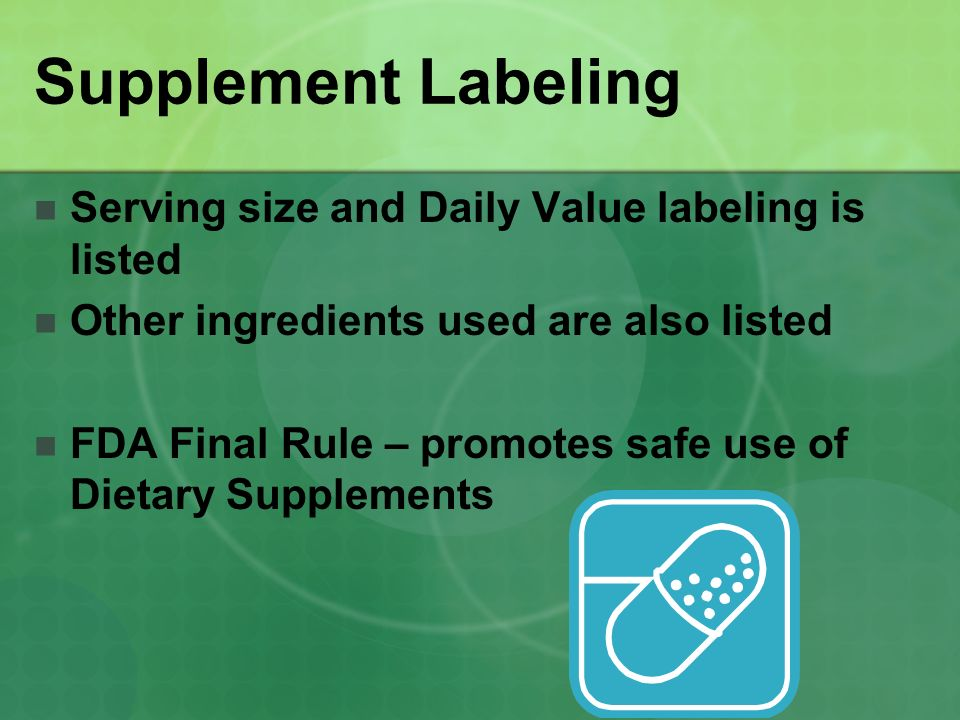 Supplement Labeling Serving size and Daily Value labeling is listed