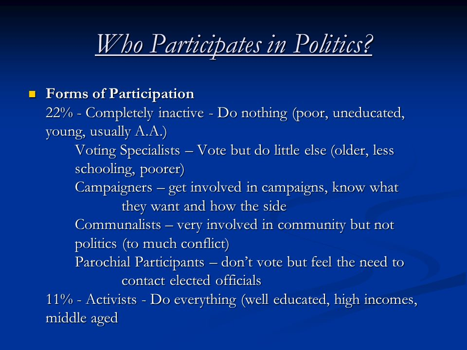 Who Participates in Politics