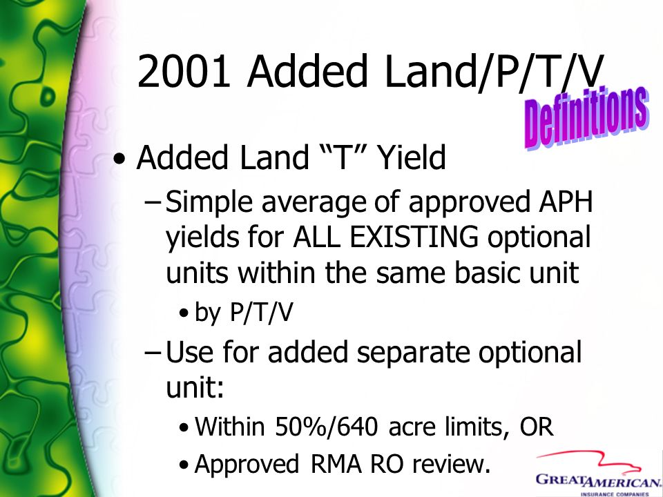 2001 Added Land/P/T/V Definitions Added Land T Yield