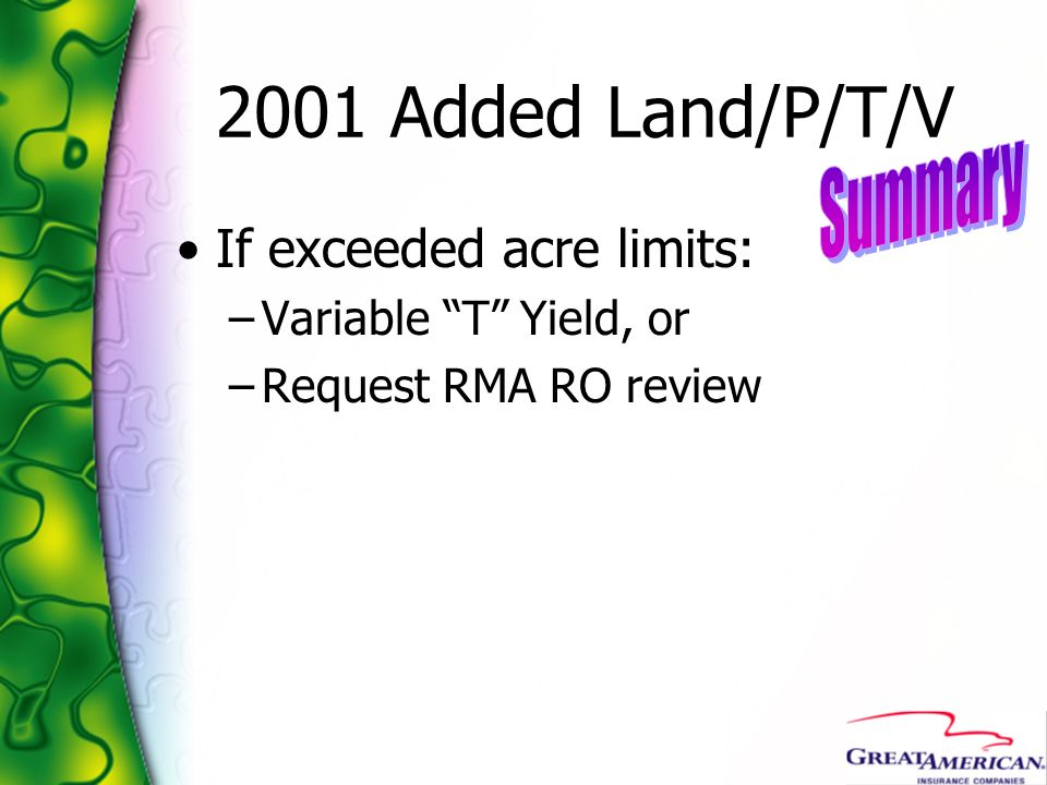 2001 Added Land/P/T/V Summary If exceeded acre limits: