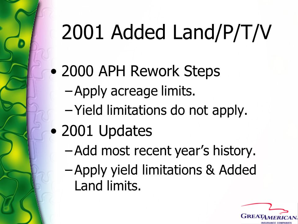 2001 Added Land/P/T/V 2000 APH Rework Steps 2001 Updates