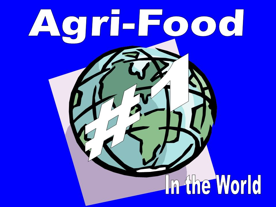 Agri-Food #1 In the World