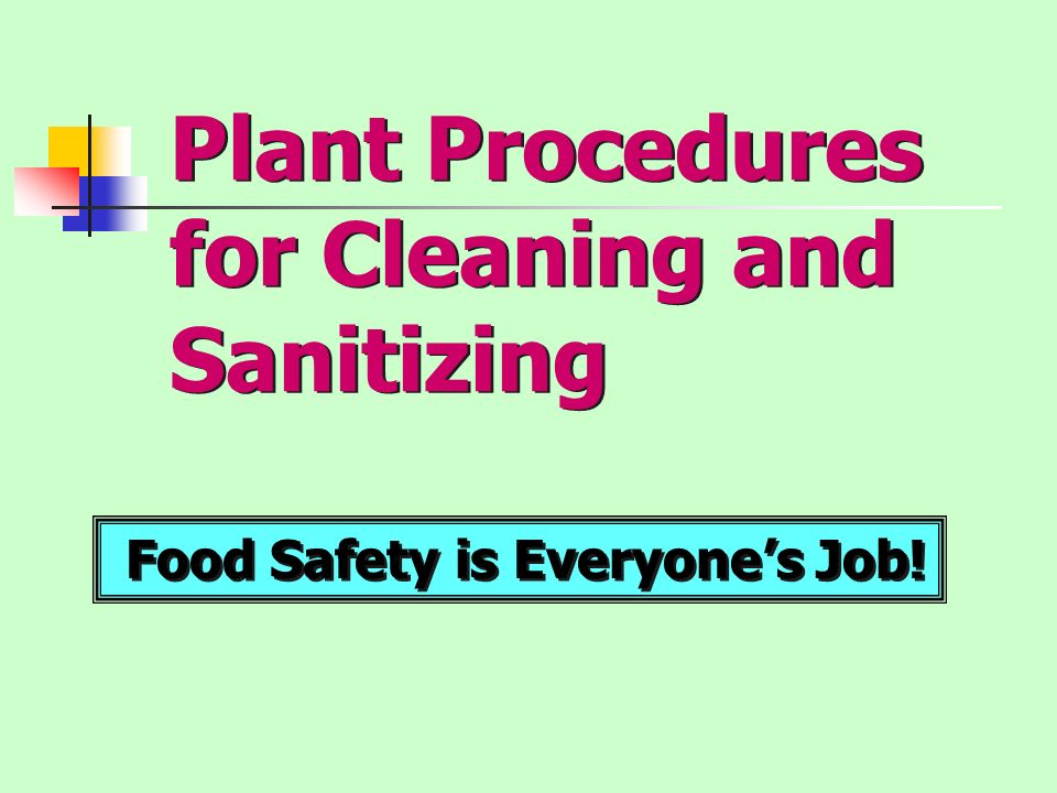 Plant Procedures for Cleaning and Sanitizing