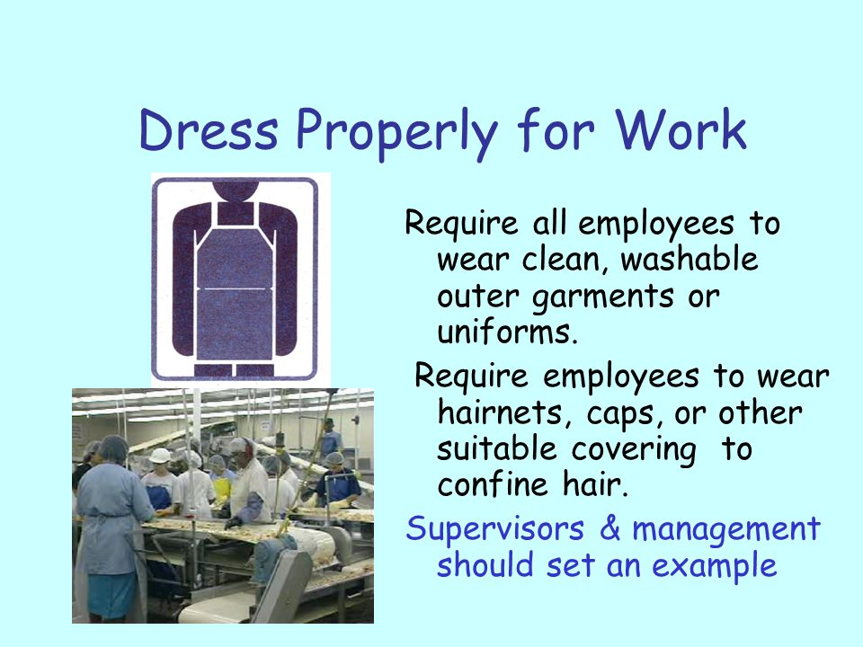 Dress Properly for Work