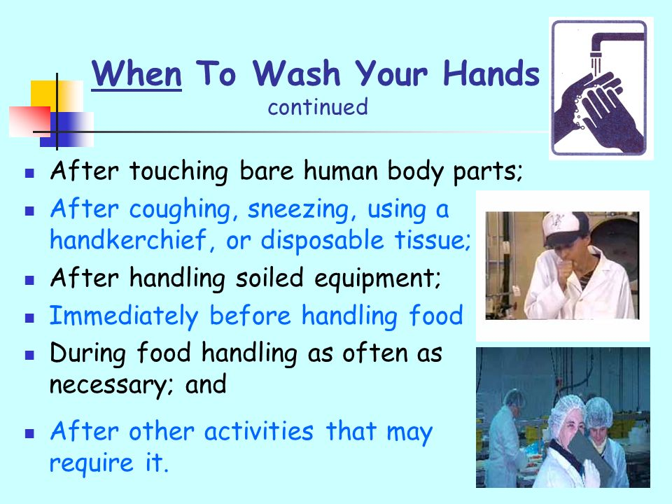When To Wash Your Hands continued