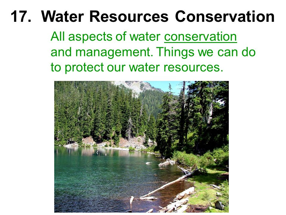 17. Water Resources Conservation