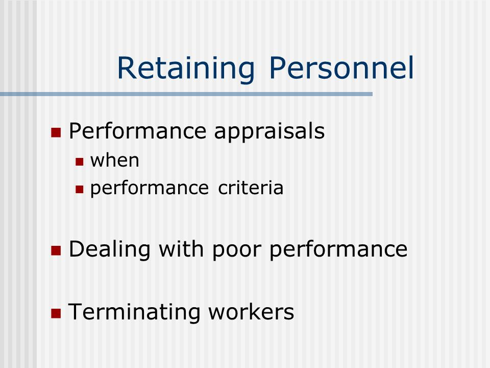 Retaining Personnel Performance appraisals