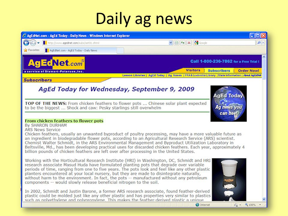 Daily ag news Each AgEd Today news report includes three to five agriculture-related stories from around the United States and the world.