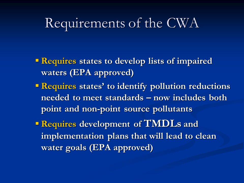 Requirements of the CWA