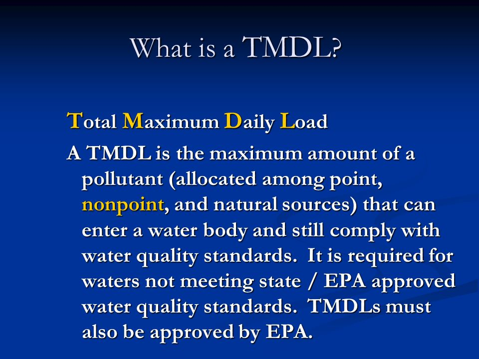 What is a TMDL Total Maximum Daily Load