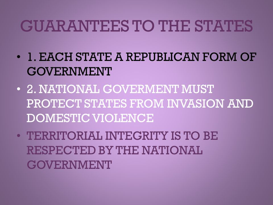 GUARANTEES TO THE STATES