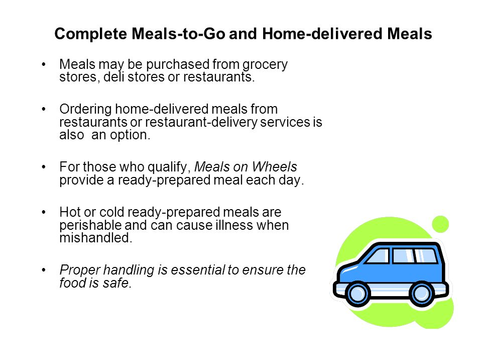 Complete Meals-to-Go and Home-delivered Meals