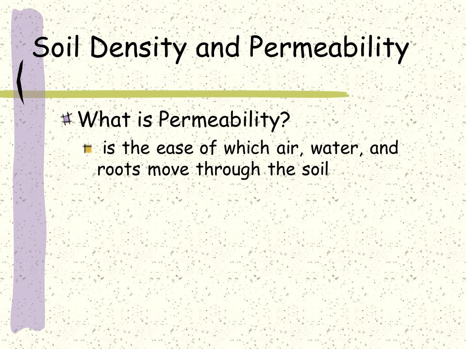 Soil Density and Permeability