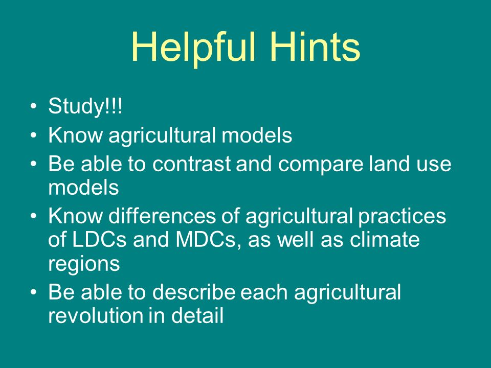 Helpful Hints Study!!! Know agricultural models