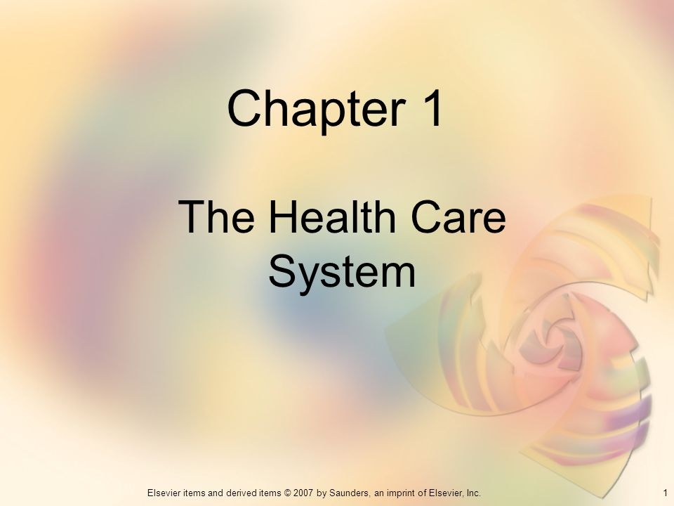 Chapter 1 The Health Care System