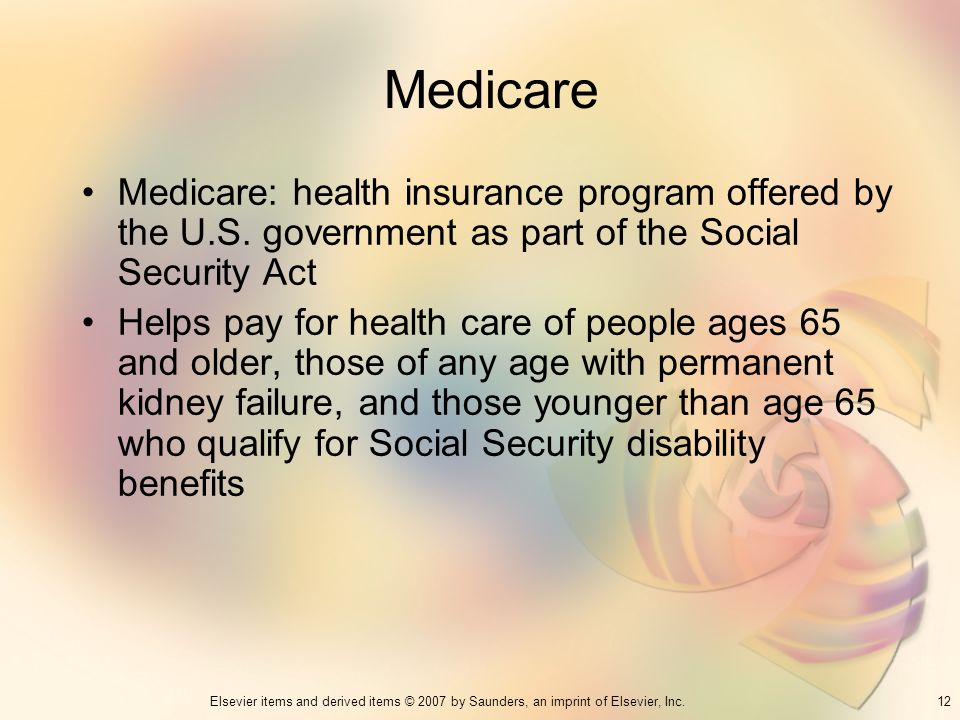 Medicare Medicare: health insurance program offered by the U.S. government as part of the Social Security Act.