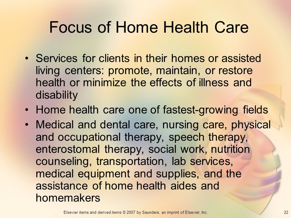 Focus of Home Health Care