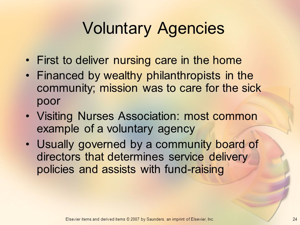 Voluntary Agencies First to deliver nursing care in the home