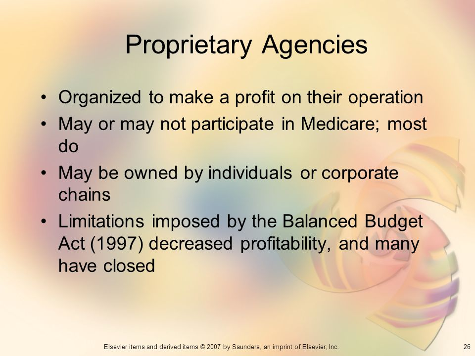 Proprietary Agencies Organized to make a profit on their operation
