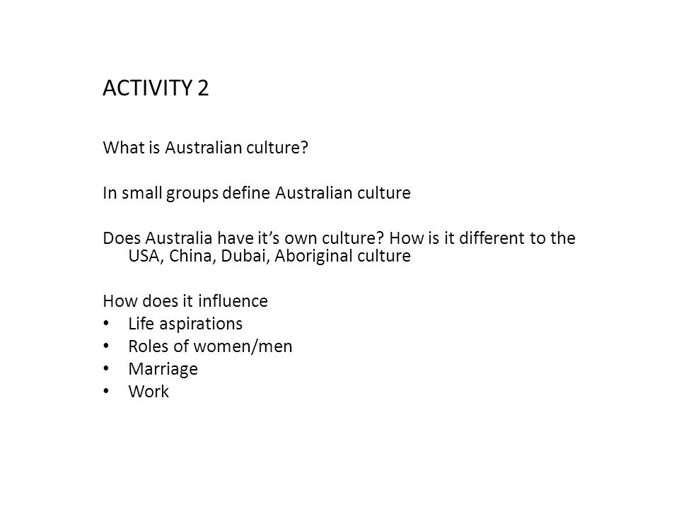 ACTIVITY 2 What is Australian culture