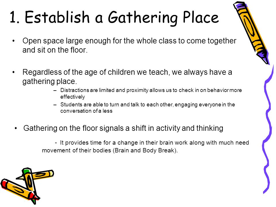 1. Establish a Gathering Place