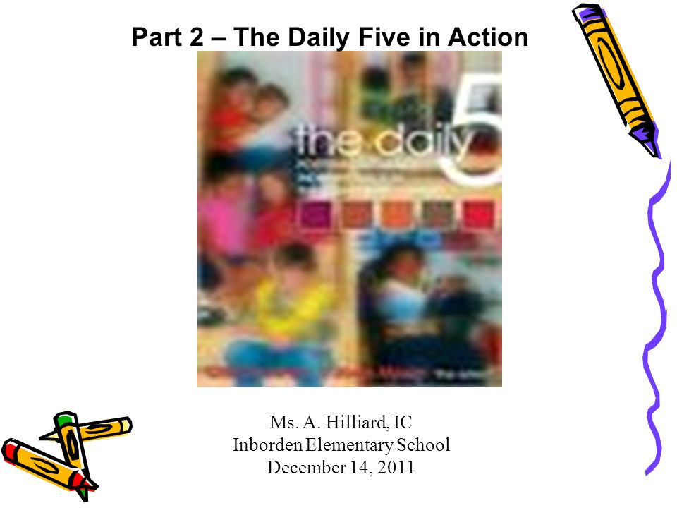 Part 2 – The Daily Five in Action