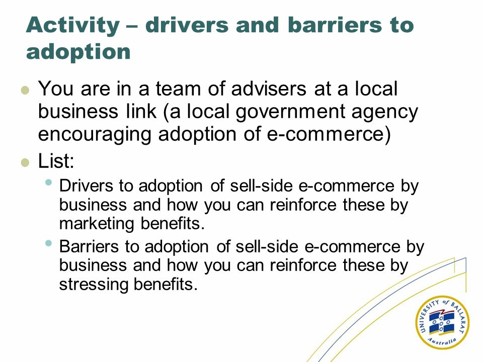 Activity – drivers and barriers to adoption