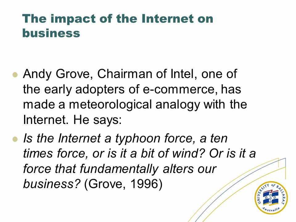 The impact of the Internet on business