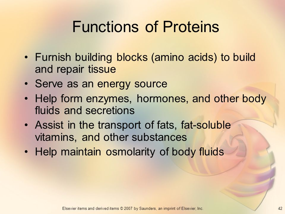 Functions of Proteins Furnish building blocks (amino acids) to build and repair tissue. Serve as an energy source.