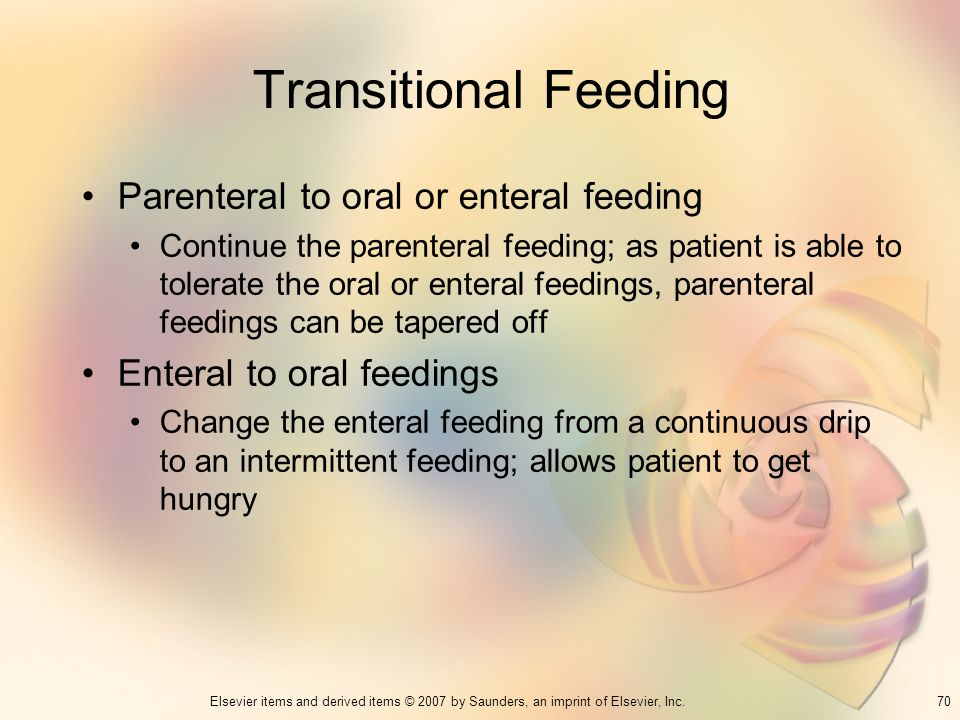 Transitional Feeding Parenteral to oral or enteral feeding